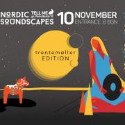 Nordic Soundscapes – Trentemøller Edition / 10/nov/2017