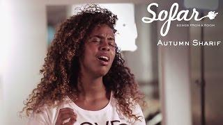 Autumn Sharif - Smoke And Mirrors | Sofar London